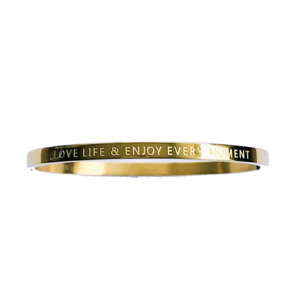 love life and enjoy every moment bangle goud